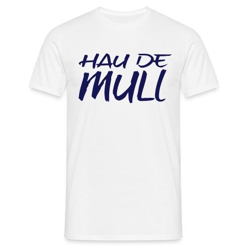 haudemull - Männer T-Shirt
