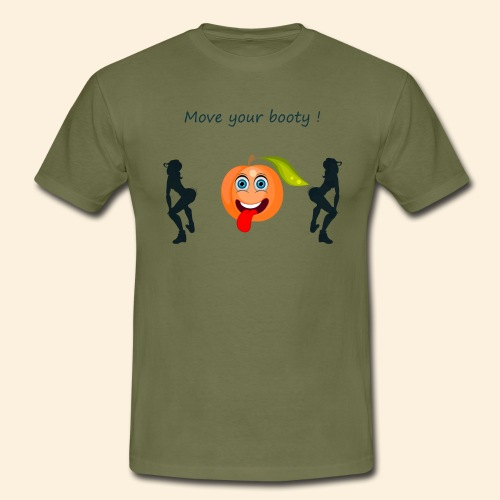Move your booty ! - T-shirt Homme