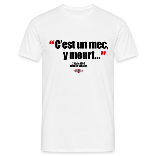 coluche - T-shirt Homme