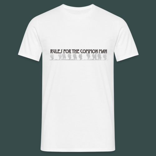rules for the common man - Men's T-Shirt