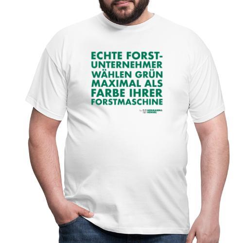 Forstunternehmer | Grün - Männer T-Shirt