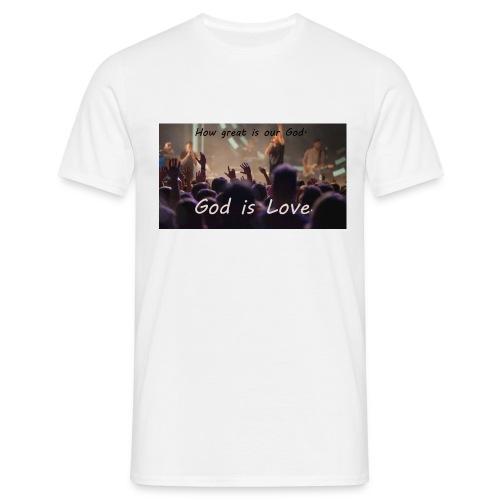 GOD is LOVE. - Männer T-Shirt