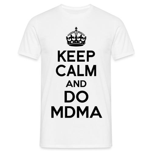 Keep calm and do mdma - Männer T-Shirt