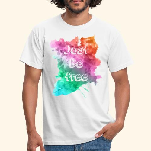 just be free - T-shirt Homme
