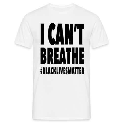 I Can't Breathe Black Lives Matter T-Shirt - Maglietta da uomo
