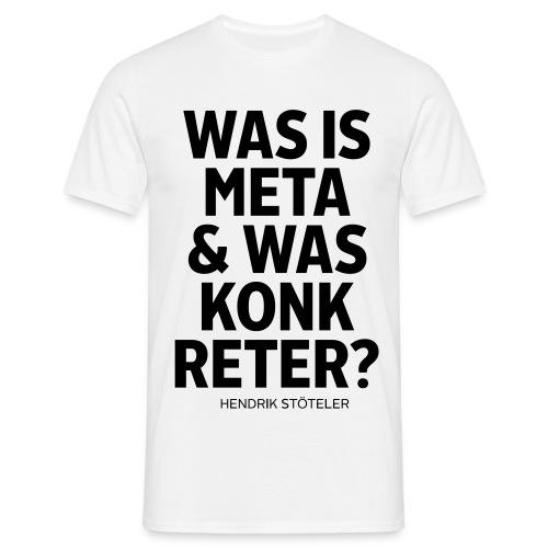 Metakonkreter - Männer T-Shirt
