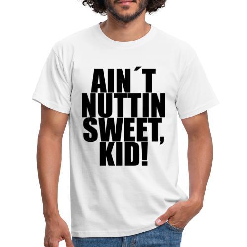 NUTTIN - Mannen T-shirt