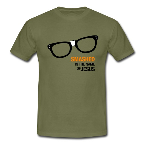Smashed in the name of Jesus - Men's T-Shirt