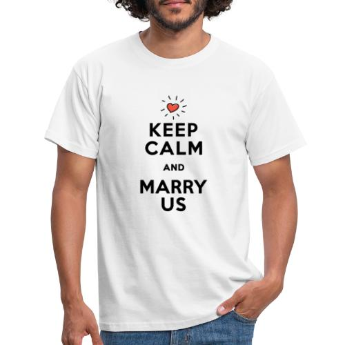 MARRY US - Männer T-Shirt