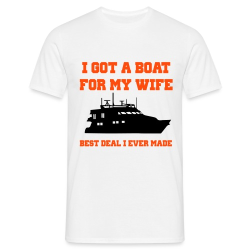 I got a boat for my wife - Mannen T-shirt