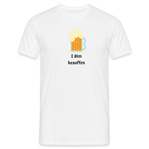 I Bim besoffen - Männer T-Shirt