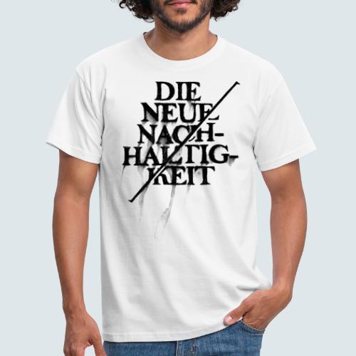 Neue Nachhaltigkeit - Männer T-Shirt