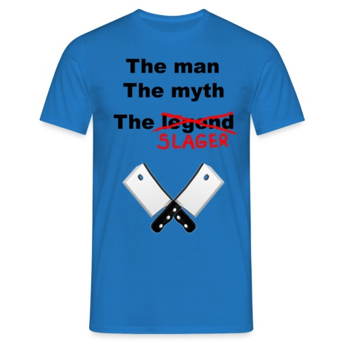 The man, The Myth, The Slager - Mannen T-shirt