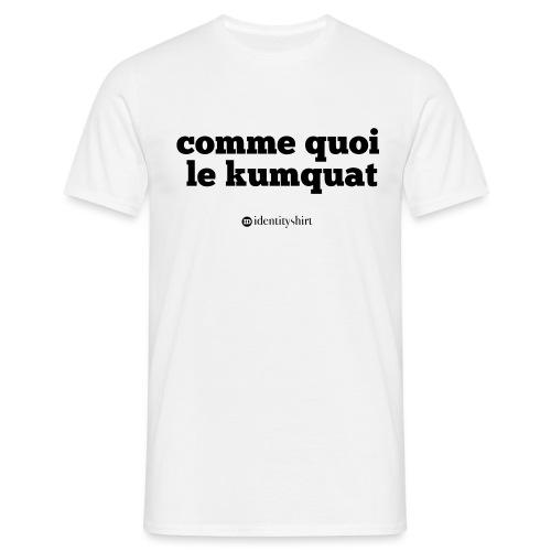 comme quoi... - T-shirt Homme