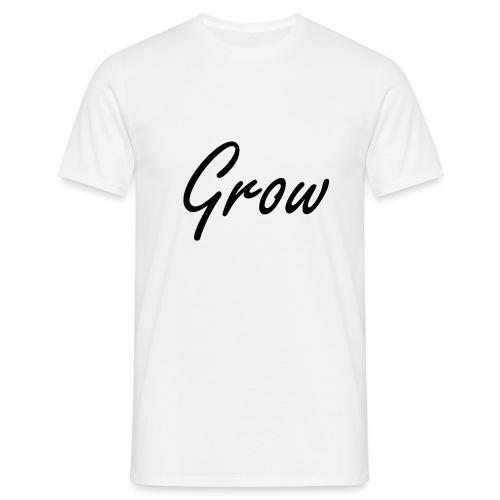 Grow - Männer T-Shirt