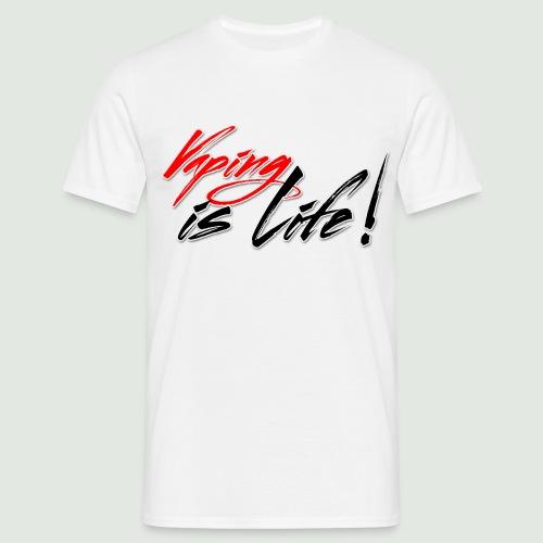 vapingislife - T-shirt Homme