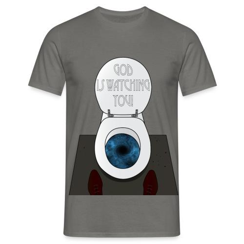 God is watching you! - Maglietta da uomo