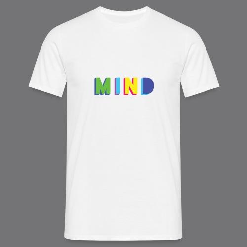 MIND Tee Shirts - Men's T-Shirt