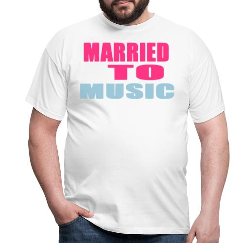 married to music - Men's T-Shirt
