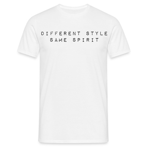 differentstylesamespirit - Men's T-Shirt