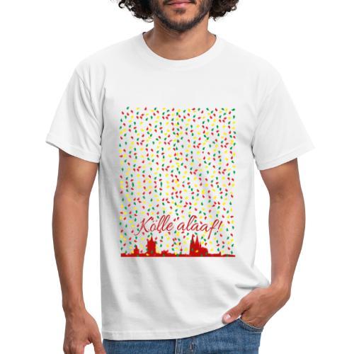 Konfettiregen, Kölle alaaf! - Männer T-Shirt