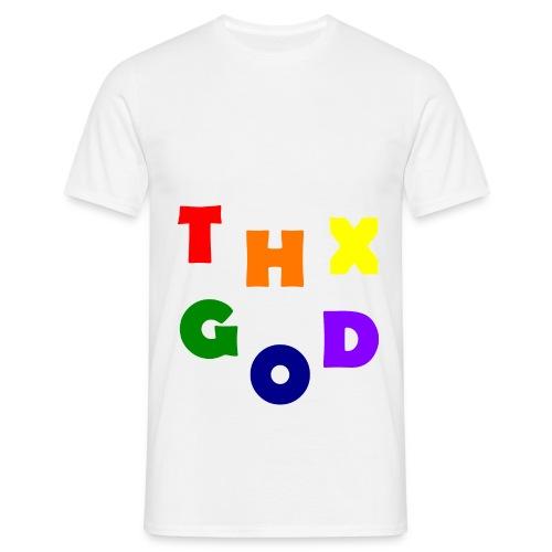THX GOD - Männer T-Shirt