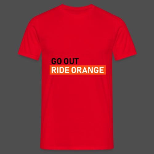 ride orange - Männer T-Shirt