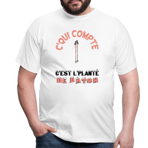 Les bronzés - Jean Claude Duss - Planté de bâton - T-shirt Homme