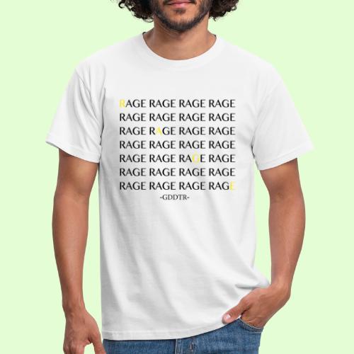 Rage - Männer T-Shirt