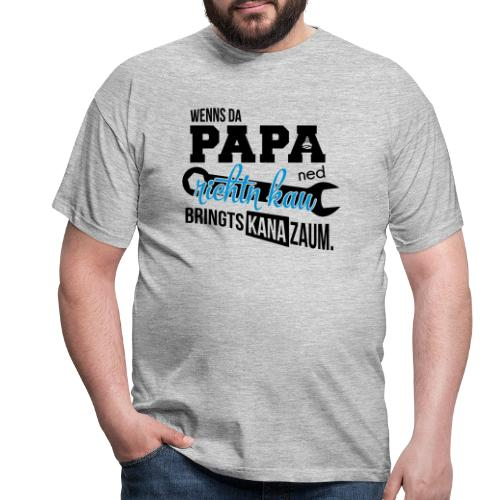 Vorschau: Da Papa wird's richtn - Männer T-Shirt