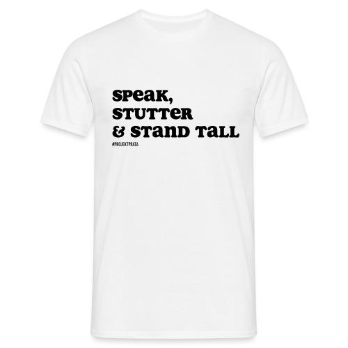 Speak, stutter & stand tall # WHITE/GRAY - T-shirt herr