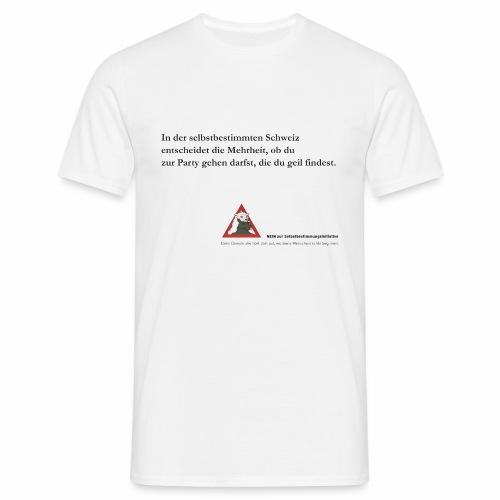nein zur selbstbestimmung 4 - Männer T-Shirt