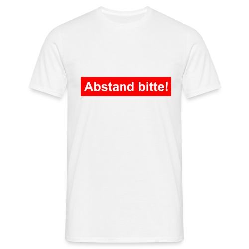 Abstand bitte - Männer T-Shirt
