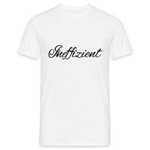 Ineffizient - Seven of Nine Spruch - Männer T-Shirt