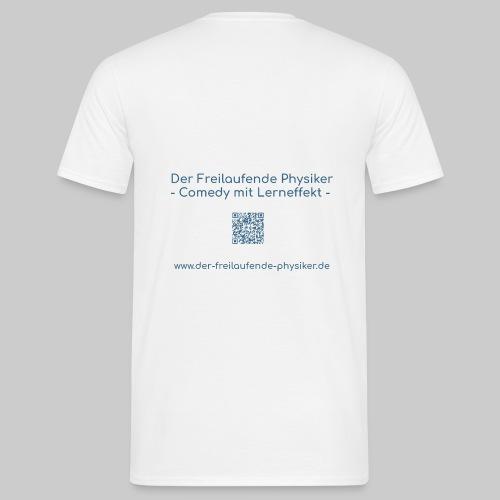Der Freilaufende Physiker Merchendise - Männer T-Shirt