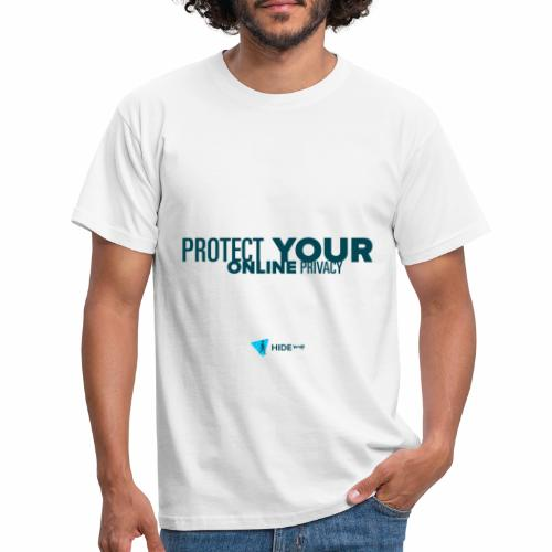 Protect Your Online Privacy - Men's T-Shirt