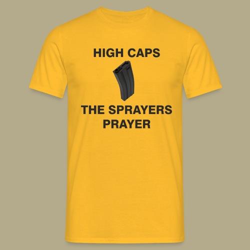 Sprayers Prayer - Mannen T-shirt