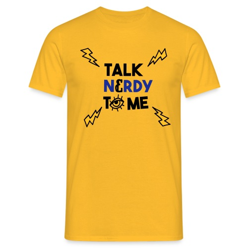 Talk nerdy to me3 1 outlines - Mannen T-shirt