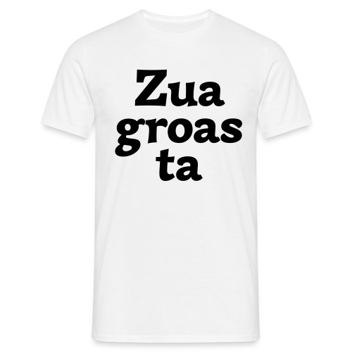 Zuagroasta - Männer T-Shirt