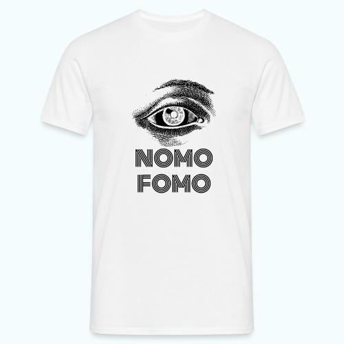 NOMO FOMO - Men's T-Shirt