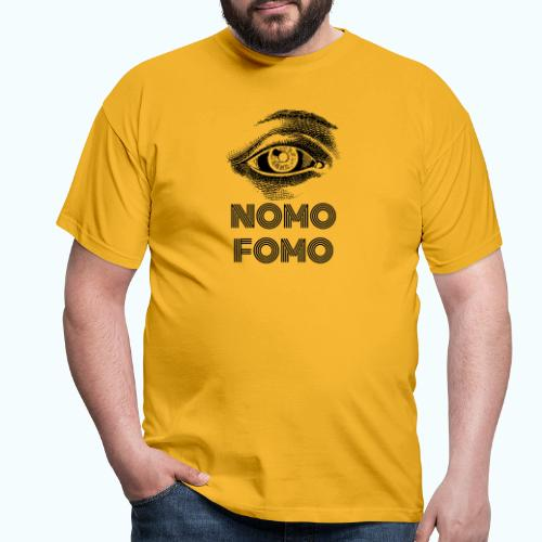 NOMO FOMO - Men's T-Shirt