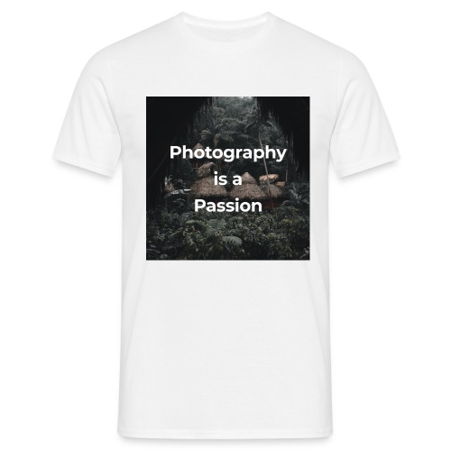 Photography is a passion - Men's T-Shirt