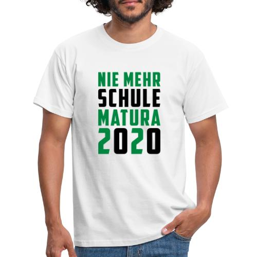 Nie mehr Schule - Matura 2020 - Männer T-Shirt