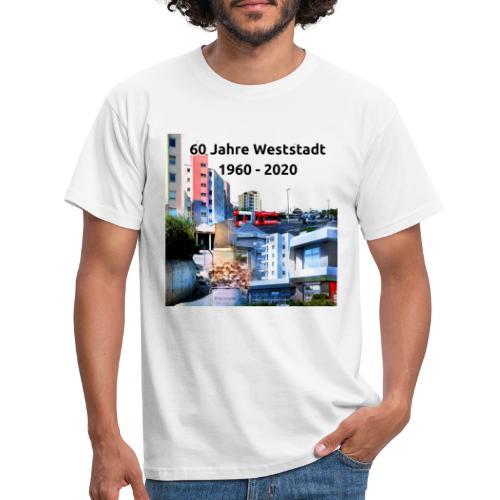 60 Jahre Weststadt 5 - Männer T-Shirt