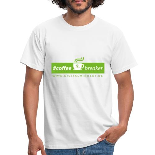 #coffeebreaker - Männer T-Shirt