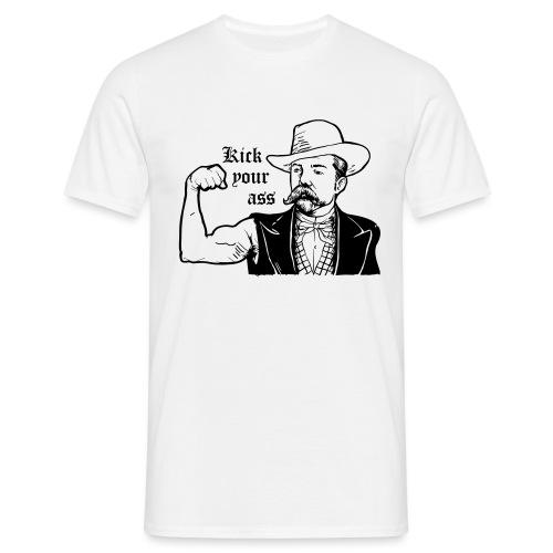 Kick Your Ass - Mannen T-shirt