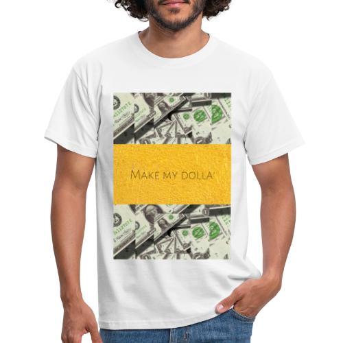 Make my Dolla' - Koszulka męska