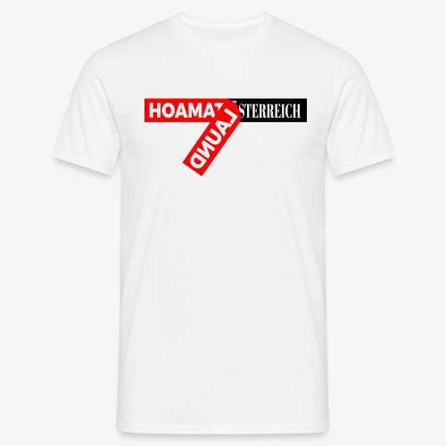 hoamatlaund tagloose und Österreich - Männer T-Shirt