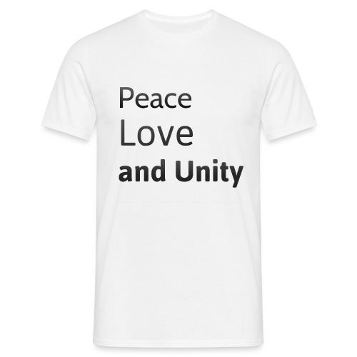 peace love and unity - Men's T-Shirt