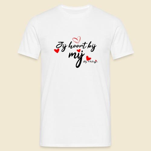 Jij hoort bij mij hart by Natasja Poels - Mannen T-shirt